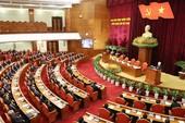 Trung ương 5 sẽ ban hành 3 nghị quyết về kinh tế