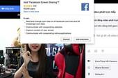 Facebook cho phép livestream màn hình laptop
