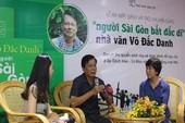 'Người Sài Gòn bất đắc dĩ' - cuốn sách của tình thương