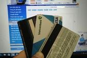Tiền trong thẻ 'bỗng dưng' bị mất, xử lý sao?