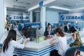 Eximbank nói gì về vụ 245 tỉ của khách hàng 'bốc hơi'?