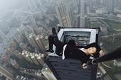 'Vua mạo hiểm' Trung Quốc tử nạn vì chụp ảnh tự sướng
