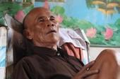 Tử tù oan 43 năm: 'Tôi sợ chết mà chưa được bồi thường'