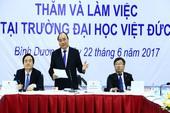 Thủ tướng muốn ĐH Việt Đức đưa kỹ nghệ cao vào VN