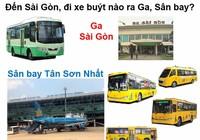 Đến Sài Gòn, đi tuyến buýt nào ra ga, sân bay?