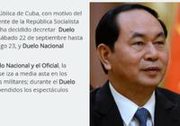 Cuba để quốc tang Chủ tịch nước Trần Đại Quang