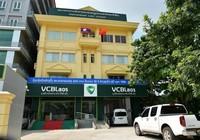 Vietcombank Lào: Thuận lợi, thách thức, triển vọng phát triển