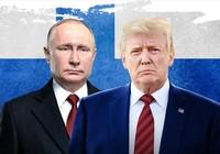 Thượng đỉnh Trump-Putin: Ai sẽ được nhiều hơn?