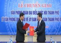 Bàn giao Văn phòng Đoàn ĐBQH về UBND TP Đà Nẵng