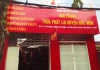 Tạm đình chỉ hoạt động Văn phòng Thừa phát lại huyện Hóc Môn