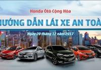 Trải nghiệm lái xe an toàn cùng Honda Ôtô Cộng Hòa