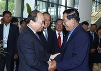 Thủ tướng Hun Sen tri ân sâu sắc đối với Việt Nam