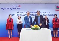 NH Bản Việt cùng Bảo Minh hợp tác toàn diện