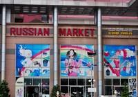 Chợ nước ngoài ở Sài Gòn - kỳ 2: Chợ Nga với búp bê và rượu