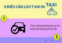 Infographic: 9 điều cần lưu ý khi đi taxi