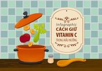 Cách giữ vitamin C trong nấu nướng
