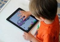 Trẻ em dùng máy tính bảng có thể rối loạn hành vi