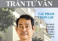 Nhân đọc Tác phẩm chọn lọc của Trần Tử Văn: Một phong cách rất Sài Gòn