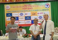 VCK U-19 quốc gia: Xuất hiện bảng 'tử thần'