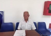 Ông già 90 tuổi khổ sở vì cơ quan thi hành án làm ẩu