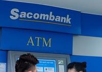 Sacombank tiếp nhận yêu cầu giao dịch trên ATM