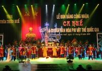 Ca Huế đón nhận bằng công nhận Di sản Văn hóa phi vật thể quốc gia