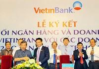 VietinBank đáp ứng tối đa nhu cầu tài chính cho DN