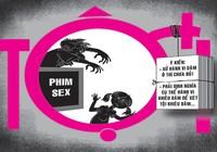 Buộc trẻ em xem phim, ảnh sex, sẽ bị tội?