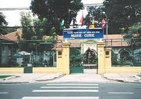Di sản Sài Gòn 300 năm: Ngôi trường trăm tuổi của con nhà giàu