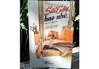 'Gã kể chuyện' lại bao nhớ… Sài Gòn