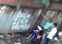 Vẽ chữ 'chích 1 cách văn minh' lên tường