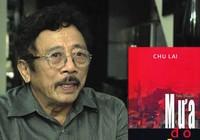 Nhà văn Chu Lai: Vợ đã đọc Mưa đỏ và bật khóc