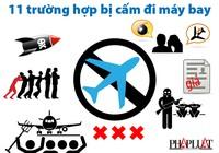 Inphographic: 11 trường hợp bị cấm đi máy bay