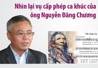Nhìn lại vụ cấp phép ca khúc của ông Nguyễn Đăng Chương