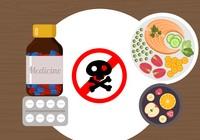 6 cách kết hợp thuốc và thực phẩm gây hại cơ thể