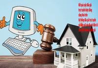 Chuẩn bị mua nhà, đất đấu giá qua mạng