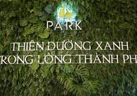 Rộn ràng ngày công bố thông tin Quần thể The Park