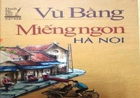 'Miếng ngon Hà Nội' lọt lưới lỗi chính trị từ năm 2012