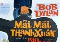 Huyền thoại Bob Dylan đến với khán giả qua sách tranh