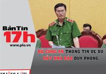 Bộ Công an thông tin về vụ bắt nhà báo Duy Phong
