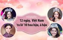 12 ngày, Việt Nam 'ra lò' 10 hoa hậu, á hậu