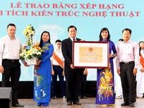 Trường Lê Hồng Phong được công nhận Di tích Kiến trúc Nghệ thuật
