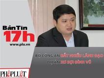 Bản tin 17h: Bắt nhiều lãnh đạo dự án...