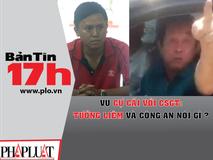 Vụ cự cãi CSGT ở Cần Thơ: Tướng Liêm và...