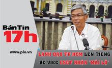 Bản tin 17h:TP.HCM lên tiếng về việc CSGT nhận 'mãi lộ'