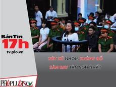 Bản Tin 17h: Xét xử nhóm khủng bố sân bay Tân Sơn Nhất