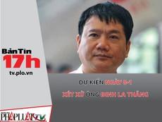 Dự kiến ngày 8-1 xét xử ông Đinh La Thăng