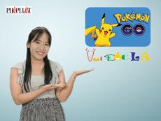 Vui độc lạ: Game Pokemon Go khiến cư dân mạng chao đảo