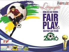 Pháp Luật TP.HCM trực tiếp lễ trao giải Fair Play 2016