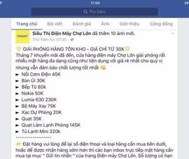 Cảnh giác với chiêu lừa mua hàng điện máy giá rẻ!
